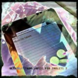 Music For Tablets 1 & 2