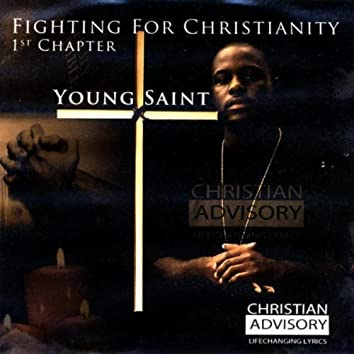 Fighting for Christianity 1st Chapter