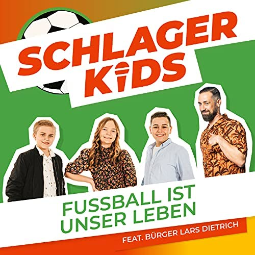 Schlagerkids feat. Bürger Lars Dietrich