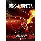 Juno e Jupiter (Portuguese Edition)