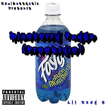 Blueberry Faygo (Freestyle)