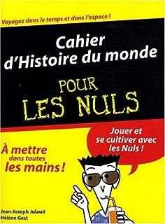 Cahier d'Histoire du monde pour les nuls (French Edition)