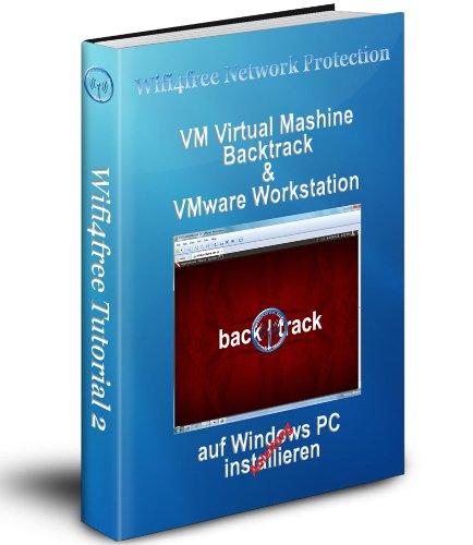 VM Backtrack & VMware Workstation auf Windows PC installieren (Wifi4free Tutorial 2)