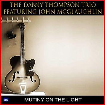 Mutiny On The Light