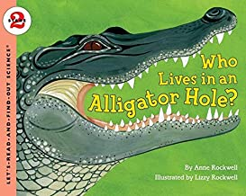 Who Lives in an Alligator Hole?: Let's Read and Find out Science -2