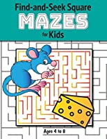 Find-and-Seek Square Mazes for Kids: (Ag
