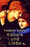 Kabale und Liebe: Ein bürgerliches Trauerspiel (German Edition)