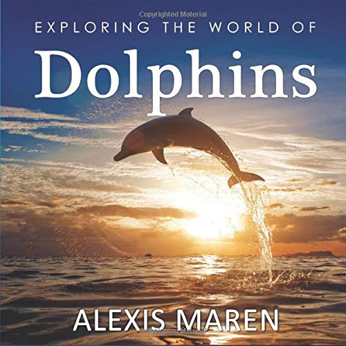 """Book: """"Exploring the World of Dolphins"""""""
