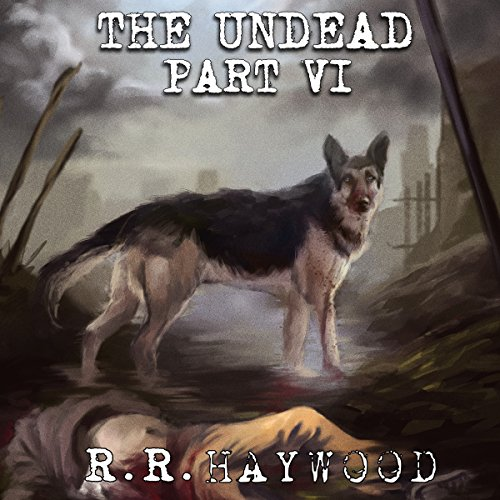 The Undead: Part 6 audiobook cover art