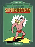 Supermurgeman - Intégrale - tome 0 - Supermurgeman - intégrale