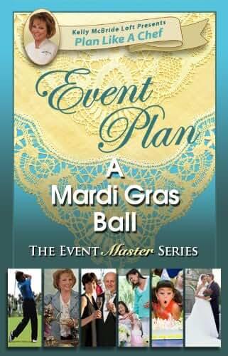Event Plan a MARDI GRAS BALL (Plan Like a Chef) (English Edition)