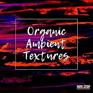 Organic Ambient Textures