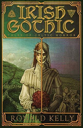 Irish Gothic: Tales of Celtic Horror