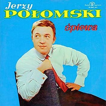 Jerzy Połomski śpiewa