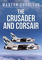 The Crusader and Corsair