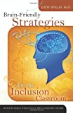 Image of Brain-Friendly Strategies for the Inclusion Classroom