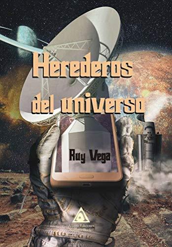 Herederos del universo
