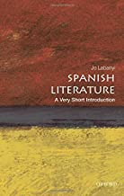 Spanish Literature: A Very Short Introduction