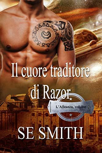 Il cuore traditore di Razor: L'Alleanza, volume 2