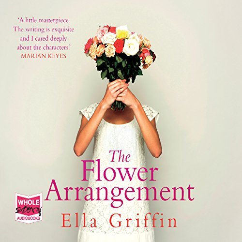 The Flower Arrangement audiobook cover art