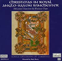 Christmas in Royal Anglo-Saxon Winchester