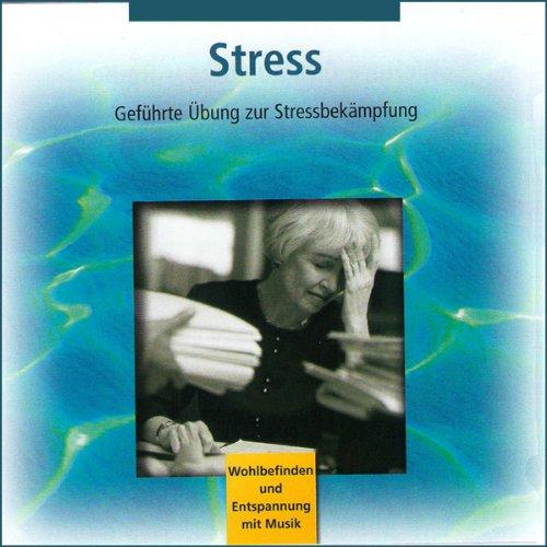 Stress: Geführte Übung zur Stressbekämpfung Titelbild