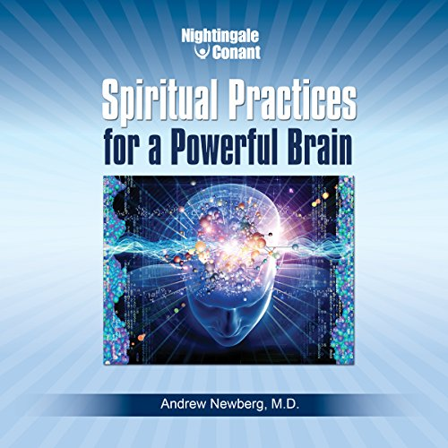 Spiritual Practices for a Powerful Brain audiobook cover art