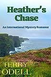 Heather's Chase: An International Mystery Romance
