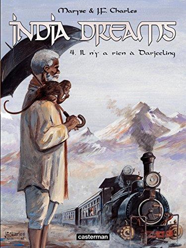 India Dreams (Tome 4) - Il n'y a rien à Darjeeling