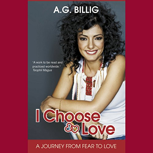 I Choose Love: A Journey from Fear to Love audiobook cover art