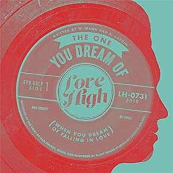 The One You Dream Of (When You Dream of Falling in Love)