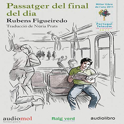 Passatger del final de día [Passenger at the End of the Day] (Audiolibro en Catalán) Titelbild