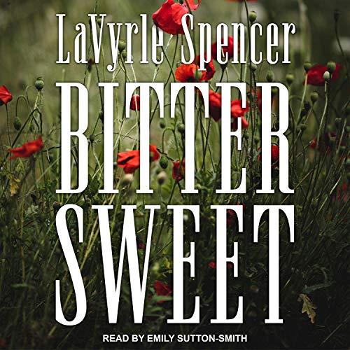 Bitter Sweet Audiobook By LaVyrle Spencer cover art
