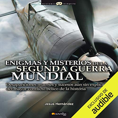Enigmas Y Misterios De La Segunda Guerra Mundial  By  cover art