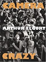 Arthur Elgort: Camera Crazy