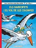 Els barrufets i el vol de les cigonyes: 38 (Les aventures dels Barrufets)