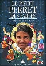 Le Petit Perret des Fables de Pierre Perret