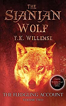 The Sianian Wolf (The Fledgling Account Book 2) by [Y.K. Willemse]