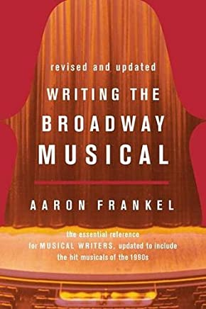 [(Writing the Broadway Musical )] [Author: Aaron Frankel] [Sep-2000]