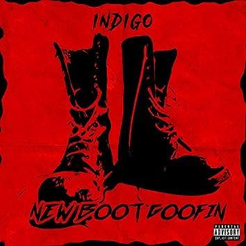 New Boot Goofin