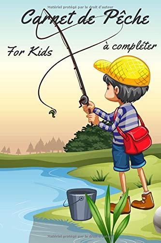 Carnet de pêche for Kids I à compléter I Canne à...