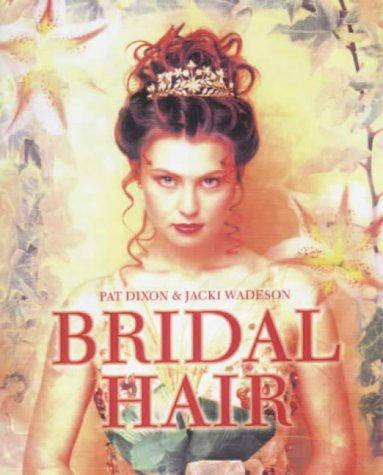 Bridal Hair: Hairdressing And Beauty Industry Authority/Thomson Learning Series