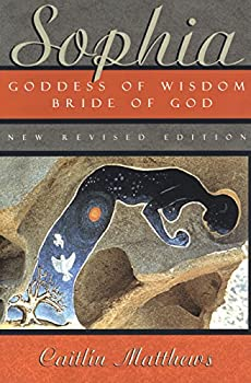 Sophia  Goddess of Wisdom Bride of God