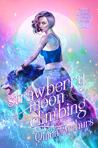 Strawberry Moon Climbing (Lupine Hollow Academy Book 2)