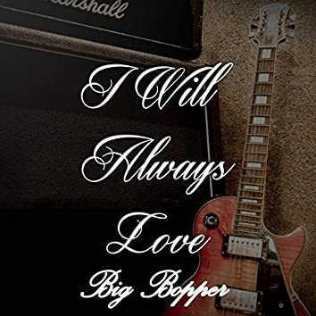 I Will Always Love Big Bopper