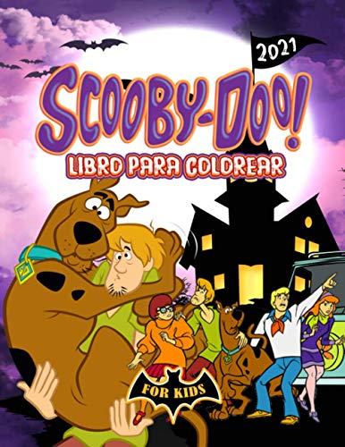 Scooby-Doo! Libro Para Colorear: Scooby Doo 2021 Obras De Arte Para Colorear: Colorear Imágenes Impresionantes No OficialesJohnny Maxon