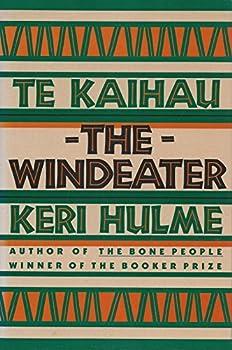 Te Kaihau/the Windeater 0340423749 Book Cover