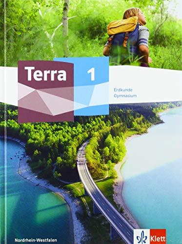 TERRA Erdkunde 1. Ausgabe Nordrhein-Westfalen Gymnasium: Schülerbuch Klasse 5/6 (TERRA Erdkunde. Ausgabe für Nordrhein-Westfalen Gymnasium ab 2019)