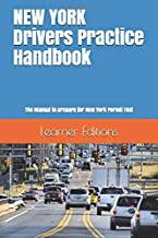 NEW YORK Drivers Practice Handbook: The Manual to prepare for New York Permit Test - More than 300 Questions and Answers