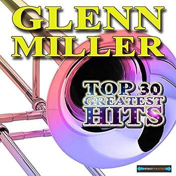 Glenn Miller's Top Thirty Greatest Hits